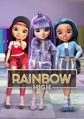 Search netflix Rainbow High